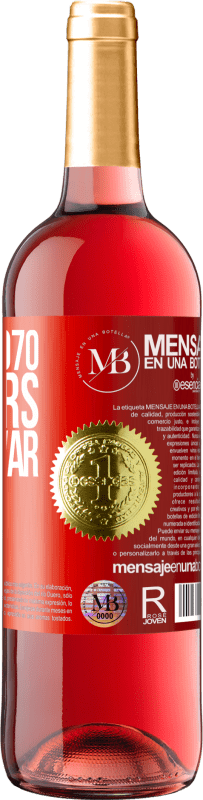 «Made in 1970. 50 years giving war» ROSÉ Edition