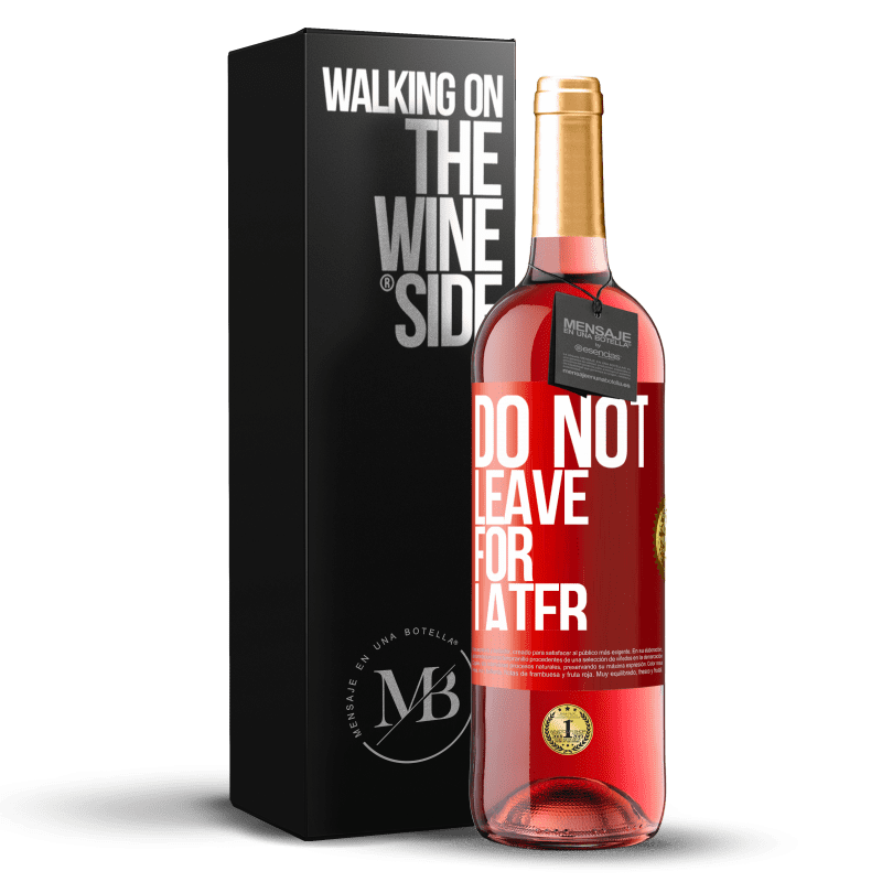 24,95 € Free Shipping | Rosé Wine ROSÉ Edition Do not leave for later Red Label. Customizable label Young wine Harvest 2020 Tempranillo