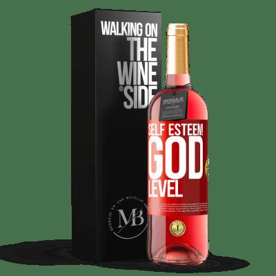 «Self esteem! God level» ROSÉ Edition