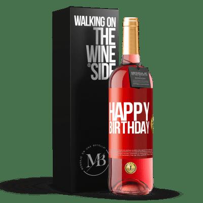 «Happy birthday» ROSÉ Edition