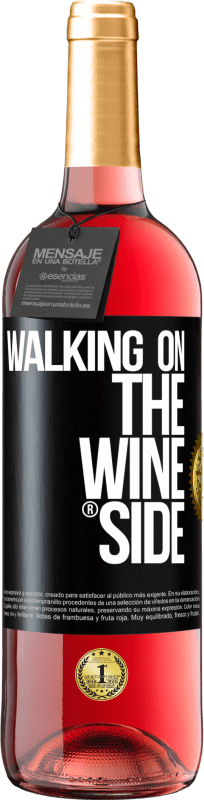 24,95 € | Rosé Wine ROSÉ Edition Walking on the Wine Side® Black Label. Customizable label Young wine Harvest 2020 Tempranillo