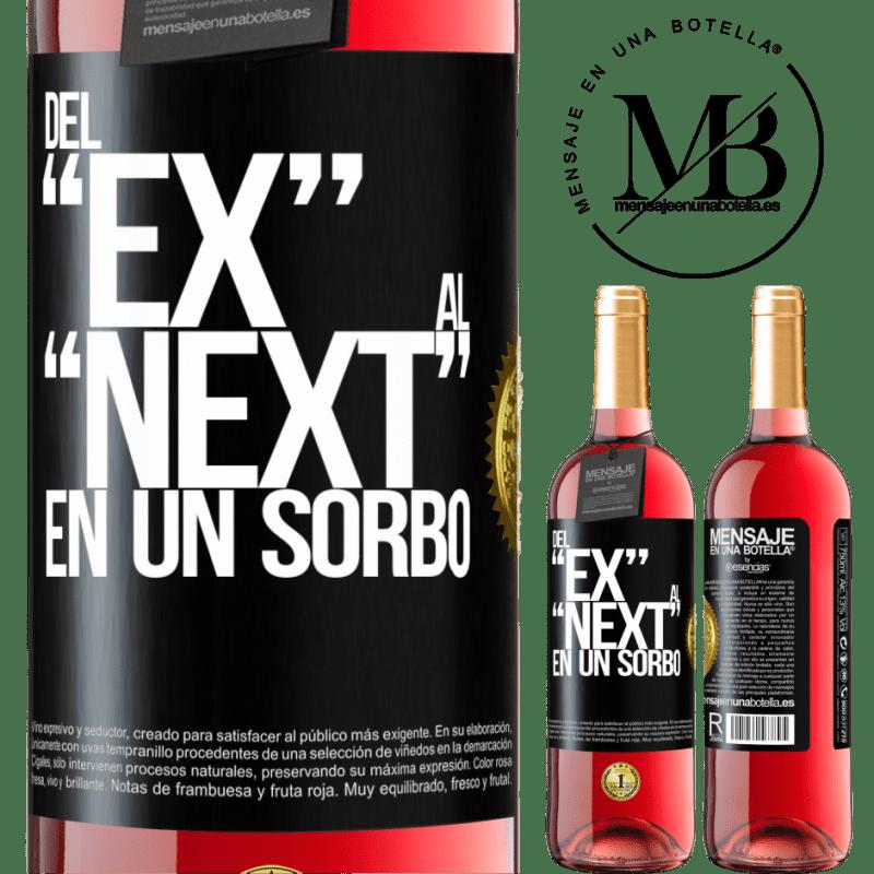 24,95 € Free Shipping | Rosé Wine ROSÉ Edition Del EX al NEXT en un sorbo Black Label. Customizable label Young wine Harvest 2020 Tempranillo