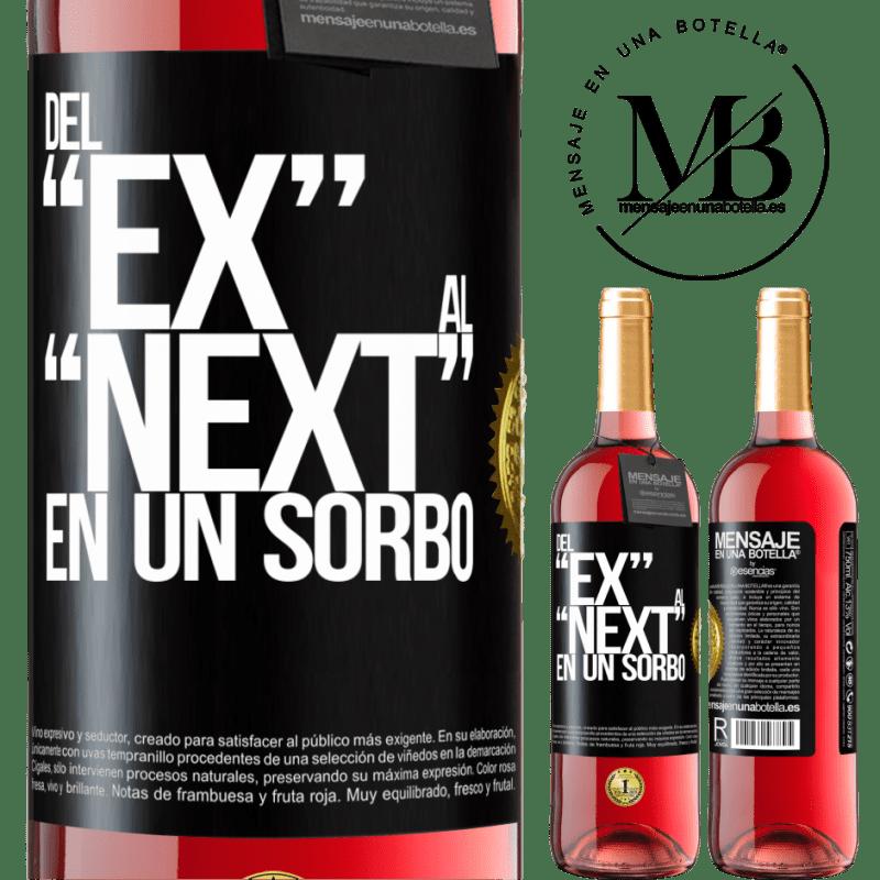 24,95 € Kostenloser Versand   Roséwein ROSÉ Ausgabe Del EX al NEXT en un sorbo Schwarzes Etikett. Anpassbares Etikett Junger Wein Ernte 2020 Tempranillo