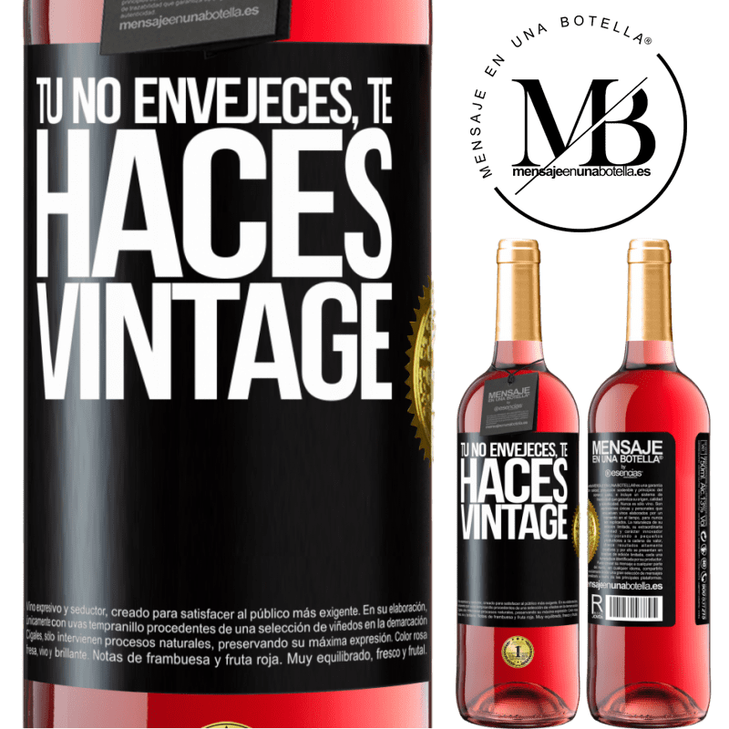 24,95 € Envoi gratuit   Vin rosé Édition ROSÉ Tu ne vieillis pas, tu deviens vintage Étiquette Noire. Étiquette personnalisable Vin jeune Récolte 2020 Tempranillo