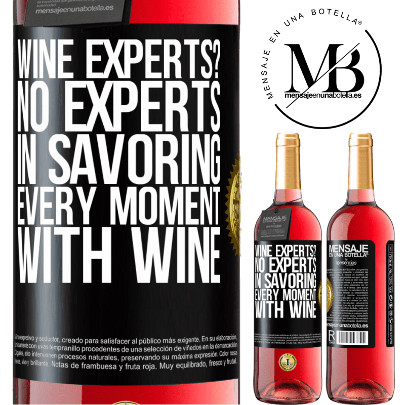 24,95 € Free Shipping   Rosé Wine ROSÉ Edition wine experts? No, experts in savoring every moment, with wine Black Label. Customizable label Young wine Harvest 2020 Tempranillo