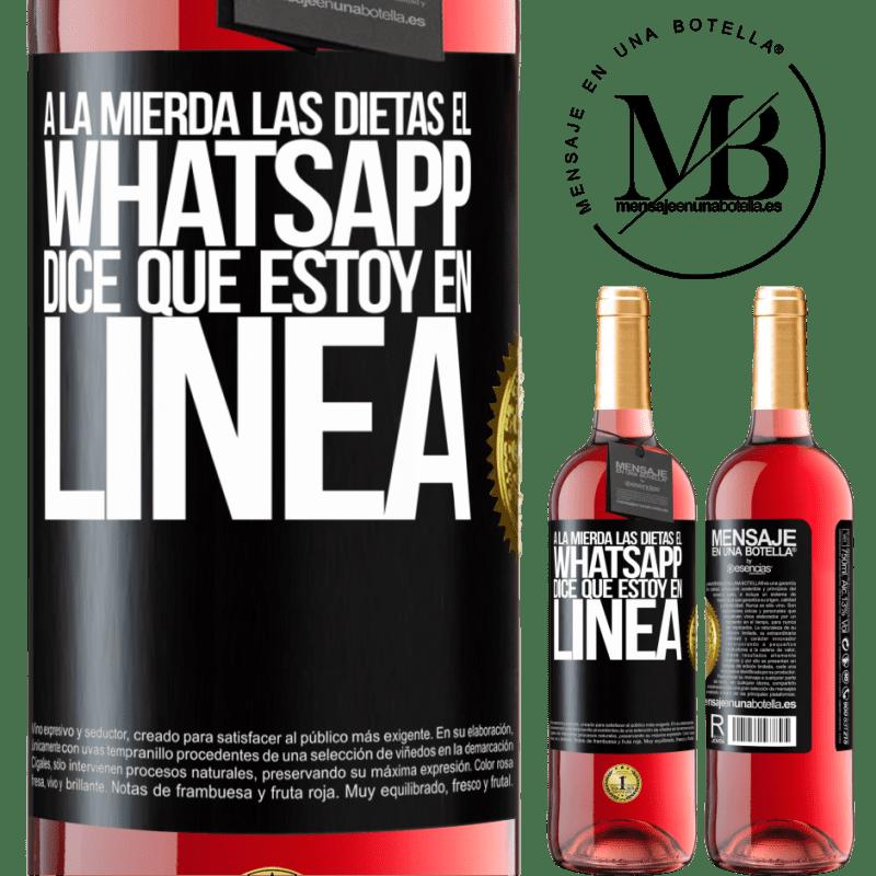 24,95 € Envoi gratuit   Vin rosé Édition ROSÉ Baise les régimes, WhatsApp dit que je suis en ligne Étiquette Noire. Étiquette personnalisable Vin jeune Récolte 2020 Tempranillo