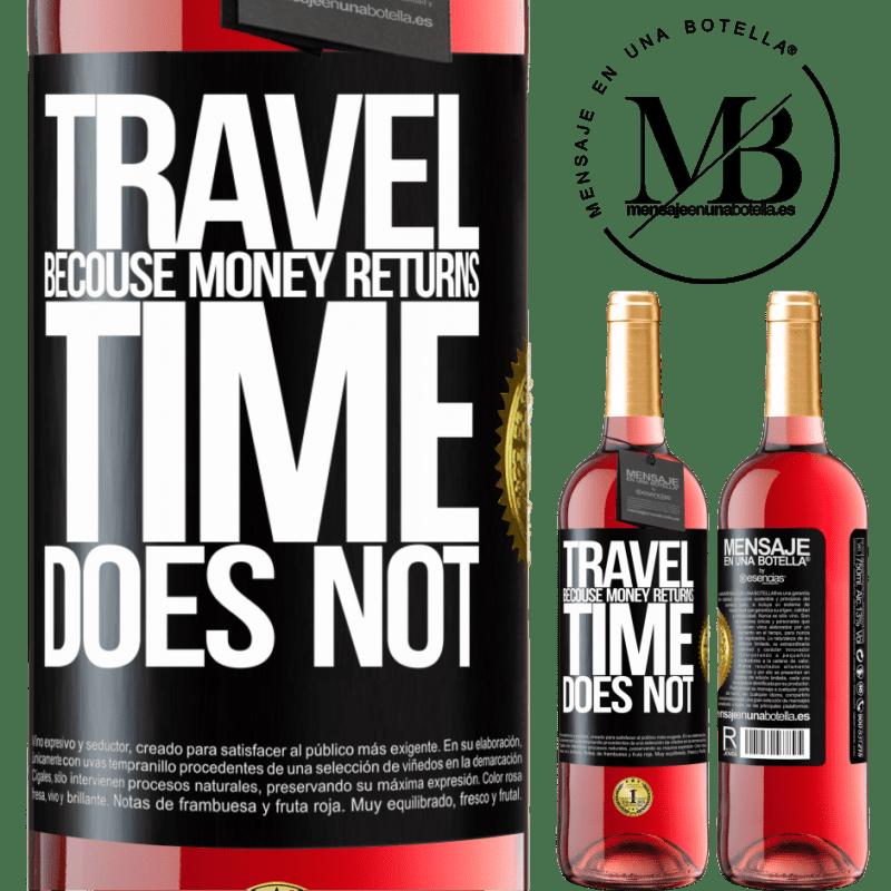 24,95 € Envoi gratuit | Vin rosé Édition ROSÉ Voyager, car l'argent revient. Le temps n'est pas Étiquette Noire. Étiquette personnalisable Vin jeune Récolte 2020 Tempranillo