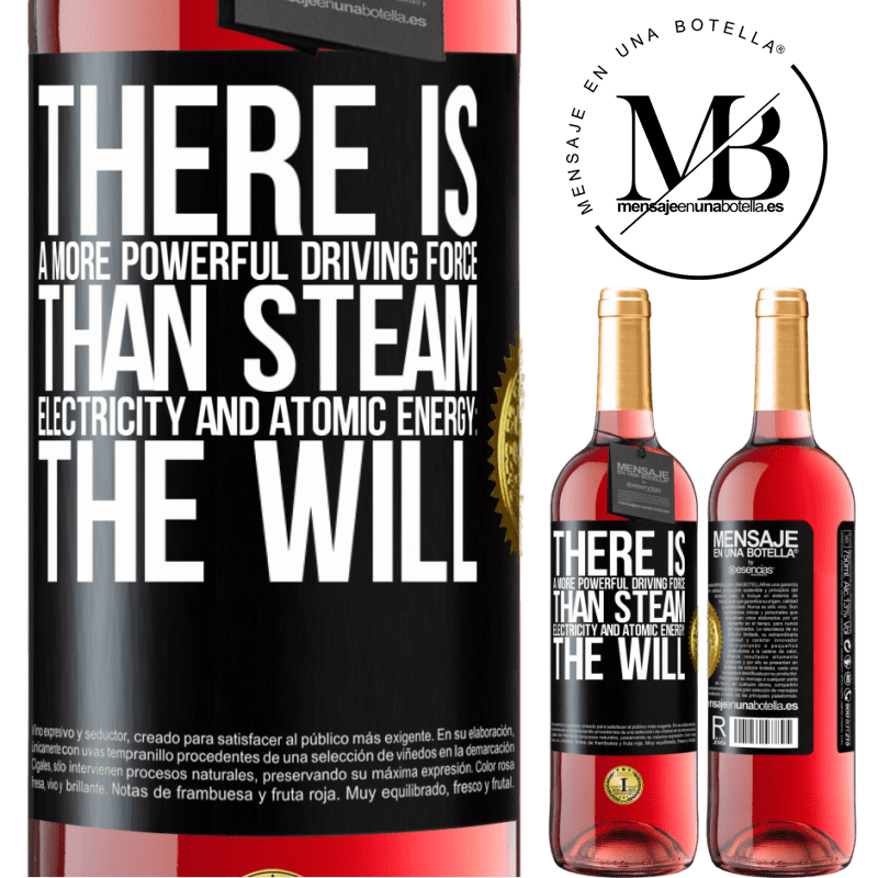 24,95 € Free Shipping | Rosé Wine ROSÉ Edition There is a more powerful driving force than steam, electricity and atomic energy: The will Black Label. Customizable label Young wine Harvest 2020 Tempranillo