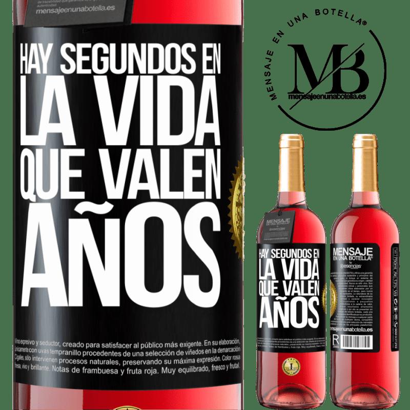 24,95 € Envoi gratuit | Vin rosé Édition ROSÉ Il y a des secondes dans la vie qui valent des années Étiquette Noire. Étiquette personnalisable Vin jeune Récolte 2020 Tempranillo