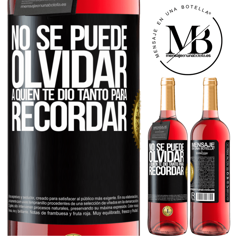24,95 € Envoi gratuit | Vin rosé Édition ROSÉ Vous ne pouvez pas oublier qui vous a tant donné à retenir Étiquette Noire. Étiquette personnalisable Vin jeune Récolte 2020 Tempranillo