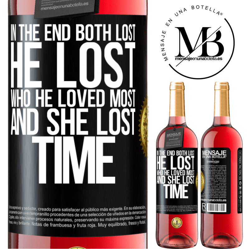 24,95 € Free Shipping   Rosé Wine ROSÉ Edition In the end, both lost. He lost who he loved most, and she lost time Black Label. Customizable label Young wine Harvest 2020 Tempranillo