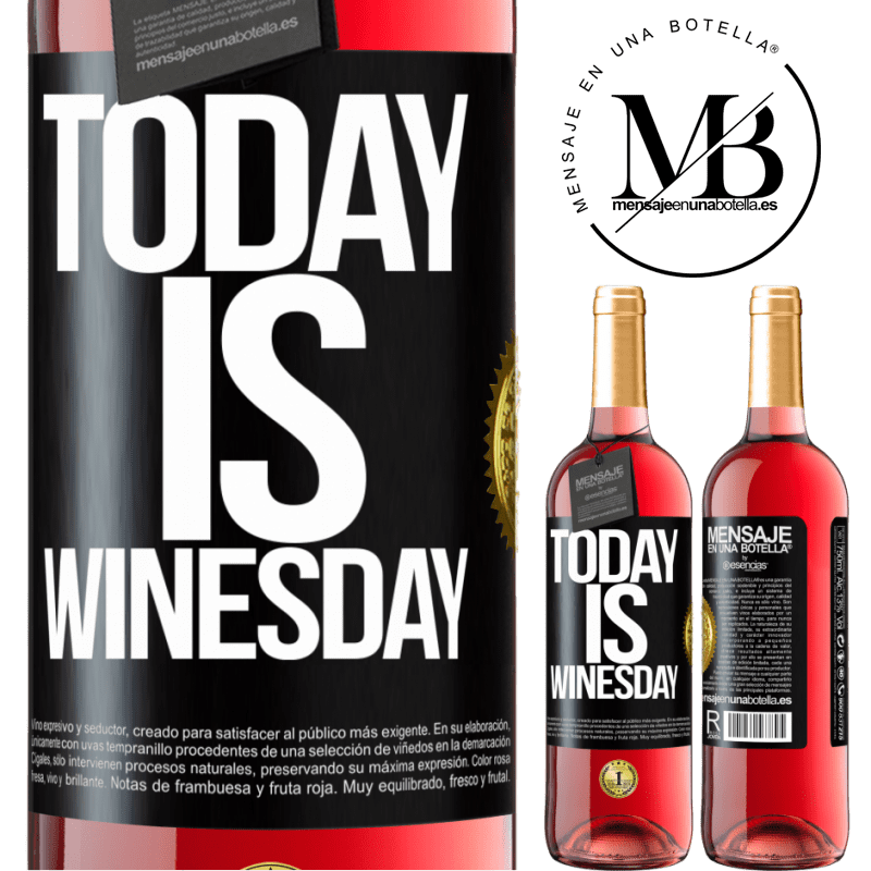 24,95 € Free Shipping   Rosé Wine ROSÉ Edition Today is winesday! Black Label. Customizable label Young wine Harvest 2020 Tempranillo