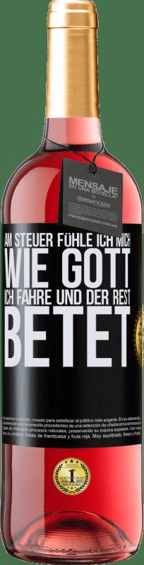 24,95 € Kostenloser Versand   Roséwein ROSÉ Ausgabe Am Steuer fühle ich mich wie Gott. Ich fahre und der Rest betet Schwarzes Etikett. Anpassbares Etikett Junger Wein Ernte 2020 Tempranillo