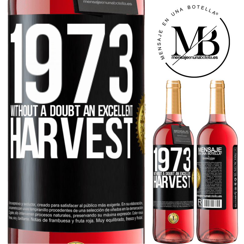 24,95 € Free Shipping | Rosé Wine ROSÉ Edition 1973. Without a doubt, an excellent harvest Black Label. Customizable label Young wine Harvest 2020 Tempranillo