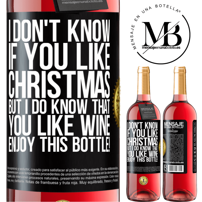 24,95 € Free Shipping | Rosé Wine ROSÉ Edition I don't know if you like Christmas, but I do know that you like wine. Enjoy this bottle! Black Label. Customizable label Young wine Harvest 2020 Tempranillo