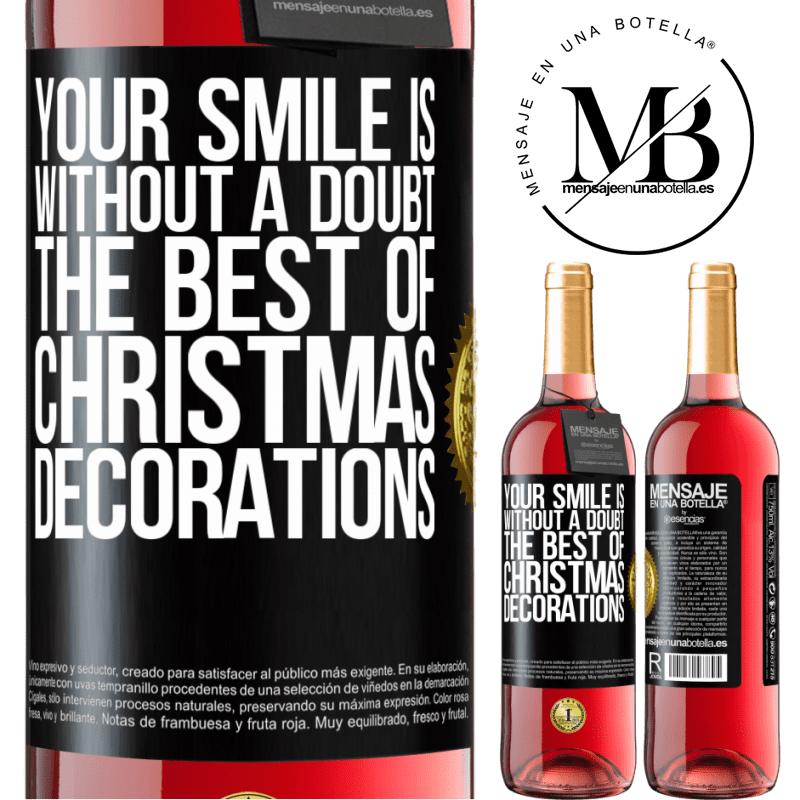 24,95 € Free Shipping   Rosé Wine ROSÉ Edition Your smile is, without a doubt, the best of Christmas decorations Black Label. Customizable label Young wine Harvest 2020 Tempranillo