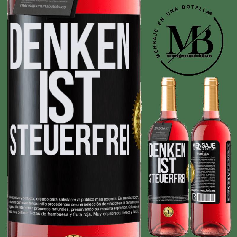 24,95 € Kostenloser Versand | Roséwein ROSÉ Ausgabe Denken ist steuerfrei Schwarzes Etikett. Anpassbares Etikett Junger Wein Ernte 2020 Tempranillo