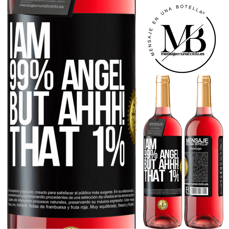 24,95 € Free Shipping   Rosé Wine ROSÉ Edition I am 99% angel, but ahhh! that 1% Black Label. Customizable label Young wine Harvest 2020 Tempranillo