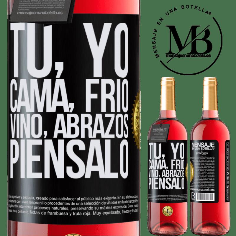 24,95 € Envoi gratuit | Vin rosé Édition ROSÉ Toi, moi, lit, froid, vin, câlins. Pensez-y Étiquette Noire. Étiquette personnalisable Vin jeune Récolte 2020 Tempranillo