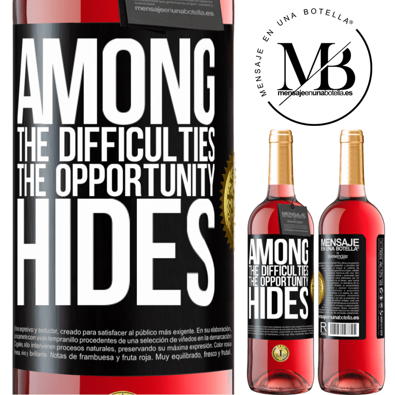 24,95 € Free Shipping | Rosé Wine ROSÉ Edition Among the difficulties the opportunity hides Black Label. Customizable label Young wine Harvest 2020 Tempranillo