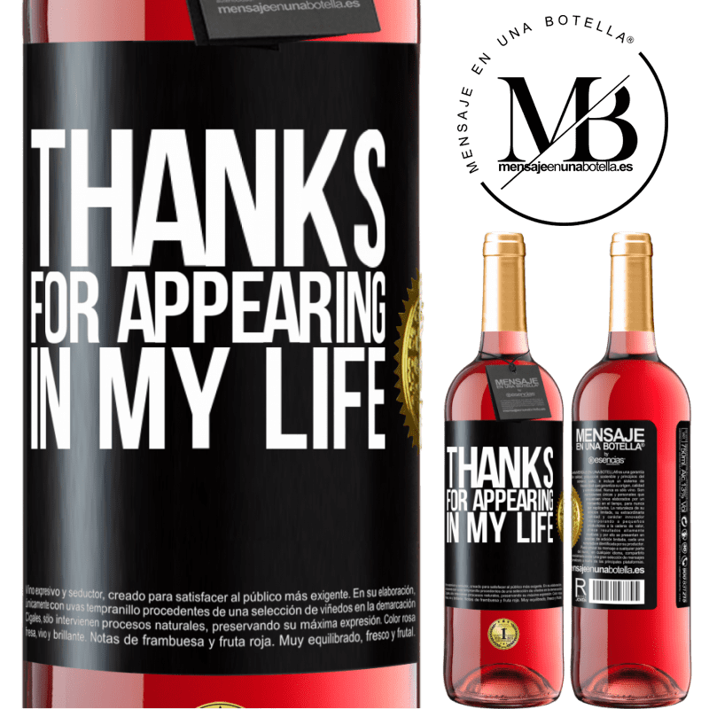 24,95 € Free Shipping | Rosé Wine ROSÉ Edition Thanks for appearing in my life Black Label. Customizable label Young wine Harvest 2020 Tempranillo