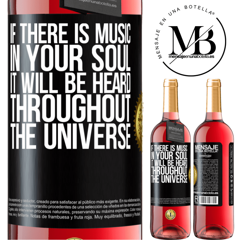 24,95 € Free Shipping   Rosé Wine ROSÉ Edition If there is music in your soul, it will be heard throughout the universe Black Label. Customizable label Young wine Harvest 2020 Tempranillo