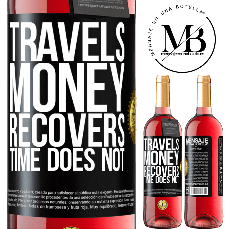24,95 € Free Shipping | Rosé Wine ROSÉ Edition Travels. Money recovers, time does not Black Label. Customizable label Young wine Harvest 2020 Tempranillo