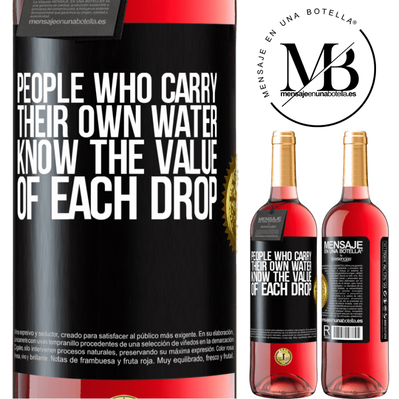 24,95 € Free Shipping   Rosé Wine ROSÉ Edition People who carry their own water, know the value of each drop Black Label. Customizable label Young wine Harvest 2020 Tempranillo