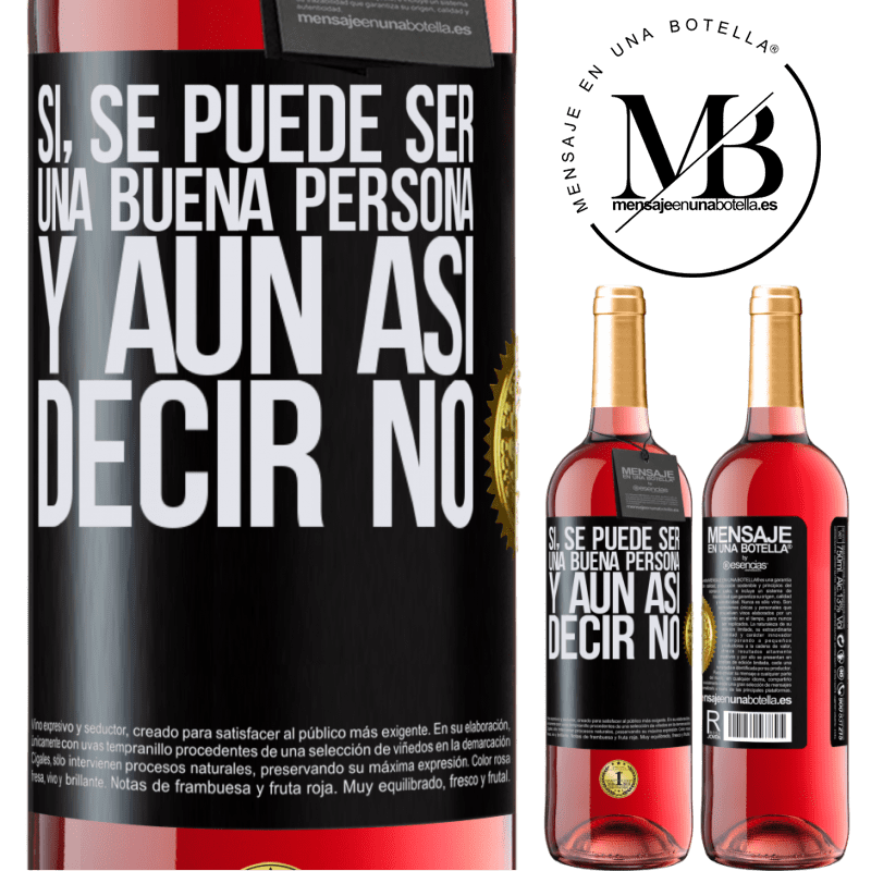 24,95 € Envoi gratuit   Vin rosé Édition ROSÉ OUI, vous pouvez être une bonne personne et toujours dire NON Étiquette Noire. Étiquette personnalisable Vin jeune Récolte 2020 Tempranillo
