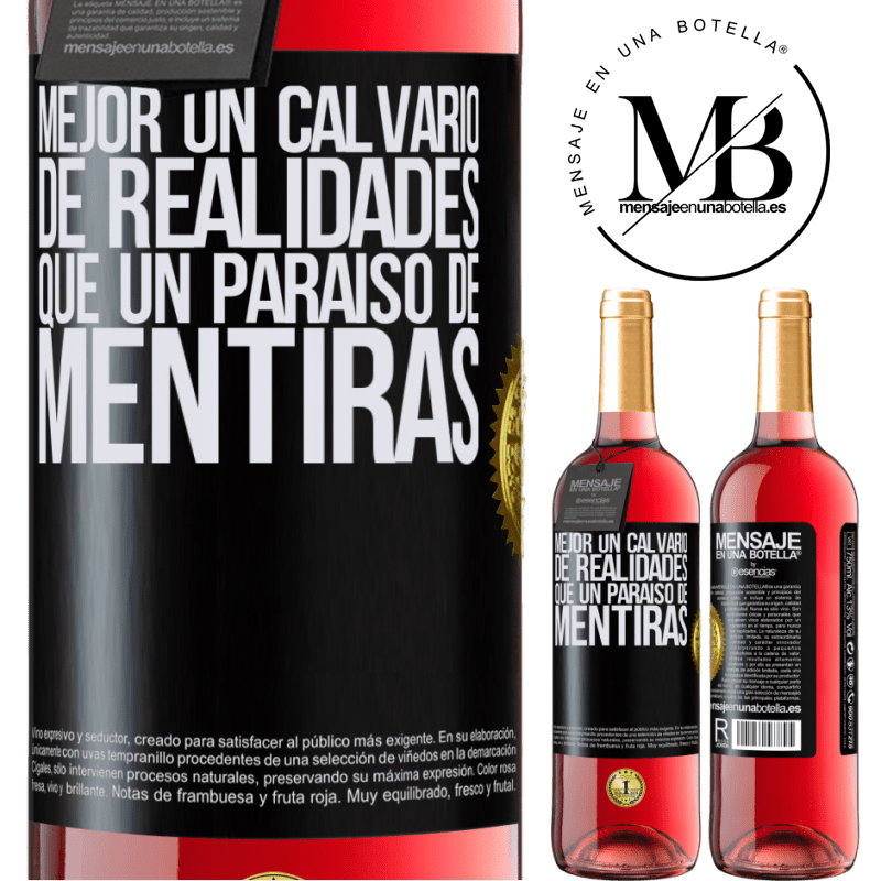 24,95 € Envoi gratuit   Vin rosé Édition ROSÉ Mieux vaut une épreuve de réalités qu'un paradis de mensonges Étiquette Noire. Étiquette personnalisable Vin jeune Récolte 2020 Tempranillo