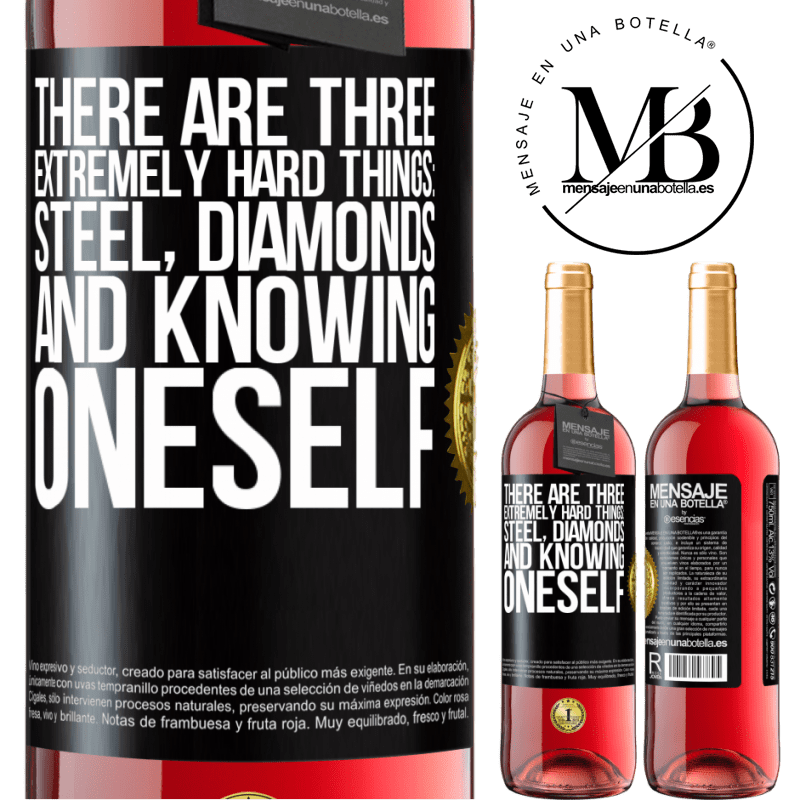 24,95 € Free Shipping | Rosé Wine ROSÉ Edition There are three extremely hard things: steel, diamonds, and knowing oneself Black Label. Customizable label Young wine Harvest 2020 Tempranillo