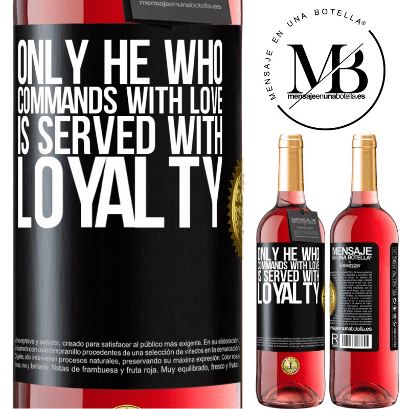24,95 € Free Shipping | Rosé Wine ROSÉ Edition Only he who commands with love is served with loyalty Black Label. Customizable label Young wine Harvest 2020 Tempranillo
