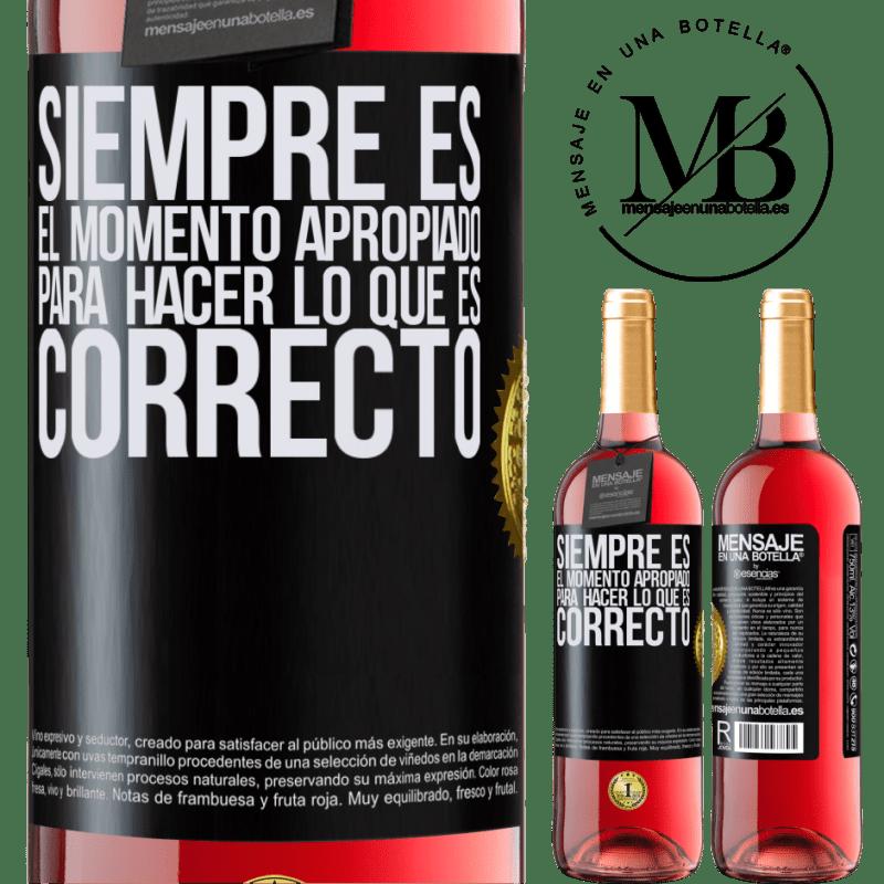 24,95 € Envoi gratuit | Vin rosé Édition ROSÉ C'est toujours le bon moment pour faire ce qui est bien Étiquette Noire. Étiquette personnalisable Vin jeune Récolte 2020 Tempranillo