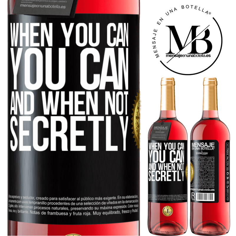 24,95 € Free Shipping | Rosé Wine ROSÉ Edition When you can, you can. And when not, secretly Black Label. Customizable label Young wine Harvest 2020 Tempranillo