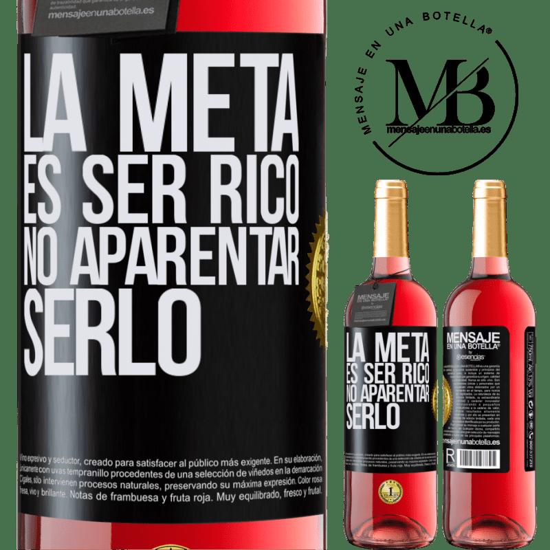 24,95 € Envoi gratuit   Vin rosé Édition ROSÉ Le but est d'être riche, de ne pas apparaître comme Étiquette Noire. Étiquette personnalisable Vin jeune Récolte 2020 Tempranillo
