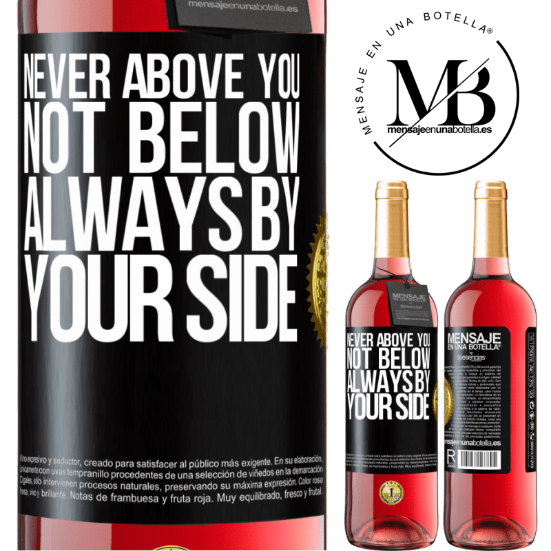24,95 € Free Shipping | Rosé Wine ROSÉ Edition Never above you, not below. Always by your side Black Label. Customizable label Young wine Harvest 2020 Tempranillo