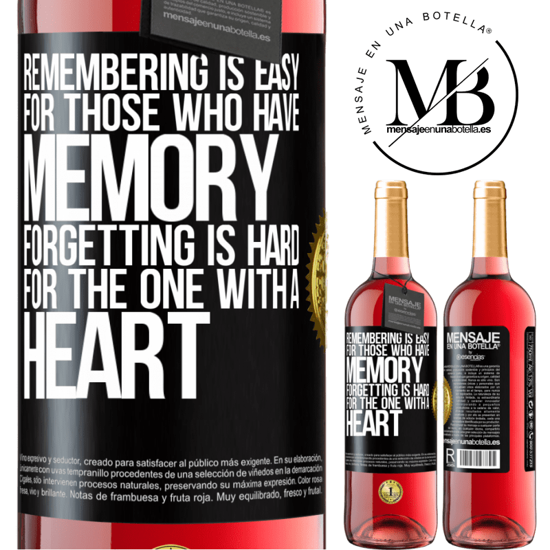 24,95 € Free Shipping | Rosé Wine ROSÉ Edition Remembering is easy for those who have memory. Forgetting is hard for the one with a heart Black Label. Customizable label Young wine Harvest 2020 Tempranillo