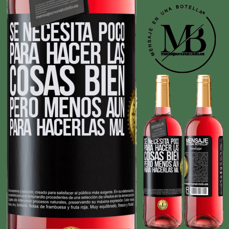24,95 € Envoi gratuit | Vin rosé Édition ROSÉ Il faut peu pour bien faire les choses, mais encore moins pour les mal faire Étiquette Noire. Étiquette personnalisable Vin jeune Récolte 2020 Tempranillo