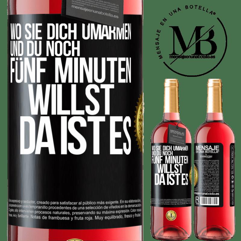 24,95 € Kostenloser Versand | Roséwein ROSÉ Ausgabe Wo sie dich umarmen und noch fünf Minuten wollen, da ist es Schwarzes Etikett. Anpassbares Etikett Junger Wein Ernte 2020 Tempranillo