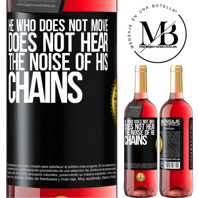 24,95 € Free Shipping | Rosé Wine ROSÉ Edition He who does not move does not hear the noise of his chains Black Label. Customizable label Young wine Harvest 2020 Tempranillo