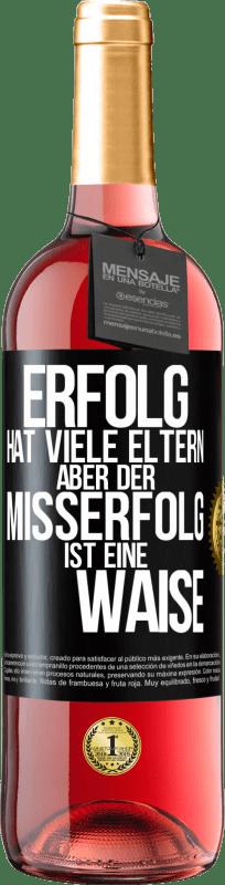 24,95 € Kostenloser Versand | Roséwein ROSÉ Ausgabe Erfolg hat viele Eltern, aber Misserfolg ist eine Waise Schwarzes Etikett. Anpassbares Etikett Junger Wein Ernte 2020 Tempranillo