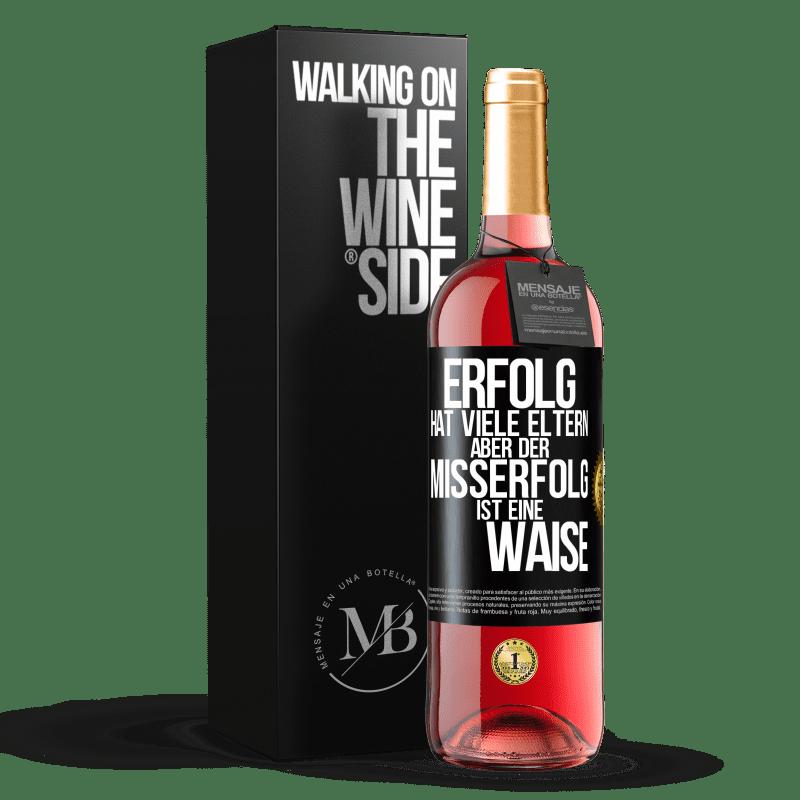 24,95 € Kostenloser Versand   Roséwein ROSÉ Ausgabe Erfolg hat viele Eltern, aber Misserfolg ist eine Waise Schwarzes Etikett. Anpassbares Etikett Junger Wein Ernte 2020 Tempranillo