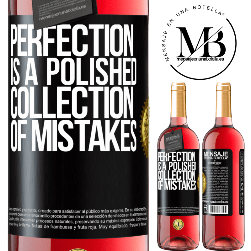 24,95 € Free Shipping | Rosé Wine ROSÉ Edition Perfection is a polished collection of mistakes Black Label. Customizable label Young wine Harvest 2020 Tempranillo