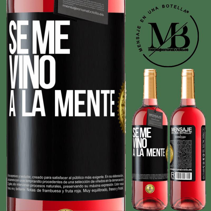 24,95 € Free Shipping | Rosé Wine ROSÉ Edition Se me VINO a la mente… Black Label. Customizable label Young wine Harvest 2020 Tempranillo