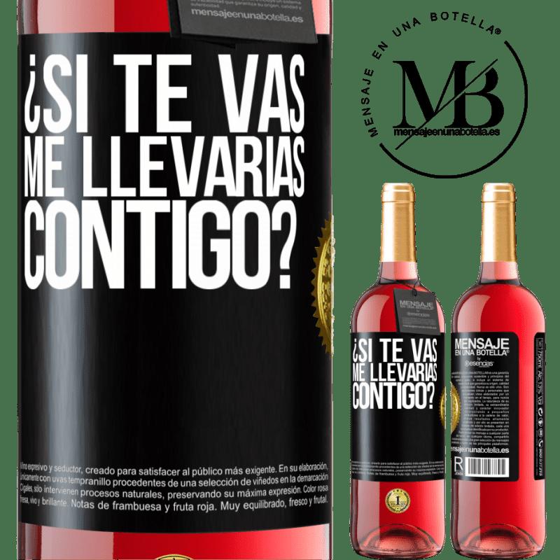 24,95 € Envoi gratuit   Vin rosé Édition ROSÉ si tu partais, m'emmènerais-tu avec toi? Étiquette Noire. Étiquette personnalisable Vin jeune Récolte 2020 Tempranillo