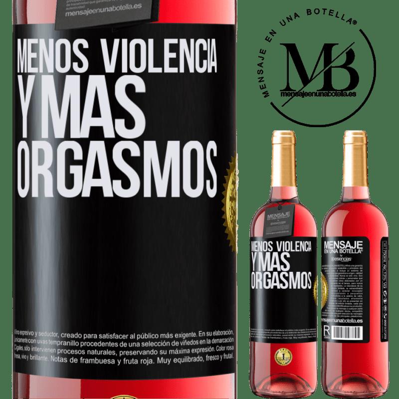 24,95 € Envoi gratuit | Vin rosé Édition ROSÉ Moins de violence et plus d'orgasmes Étiquette Noire. Étiquette personnalisable Vin jeune Récolte 2020 Tempranillo