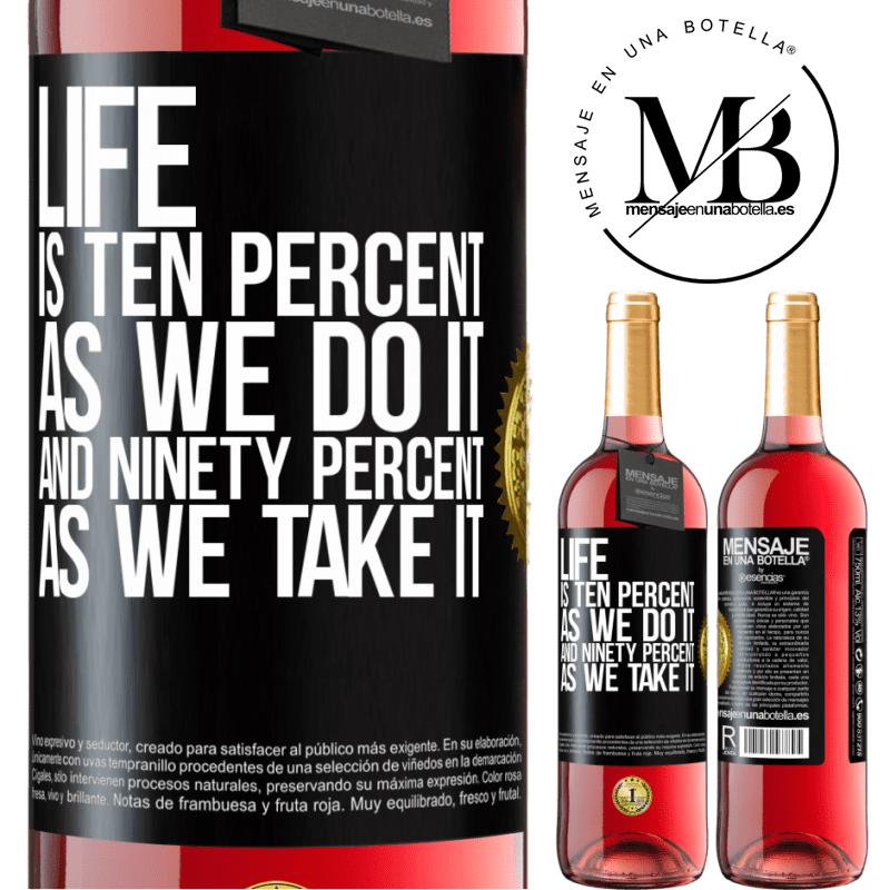 24,95 € Free Shipping | Rosé Wine ROSÉ Edition Life is ten percent as we do it and ninety percent as we take it Black Label. Customizable label Young wine Harvest 2020 Tempranillo