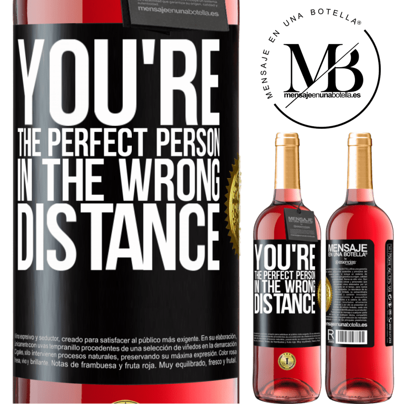 24,95 € Free Shipping   Rosé Wine ROSÉ Edition You're the perfect person in the wrong distance Black Label. Customizable label Young wine Harvest 2020 Tempranillo