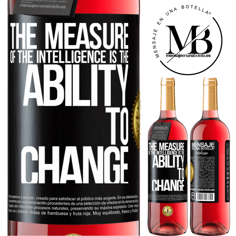 24,95 € Free Shipping   Rosé Wine ROSÉ Edition The measure of the intelligence is the ability to change Black Label. Customizable label Young wine Harvest 2020 Tempranillo