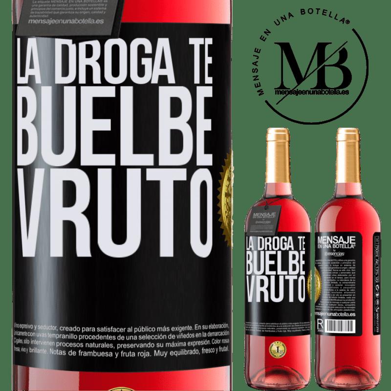 24,95 € Envoi gratuit | Vin rosé Édition ROSÉ La droga te buelbe vruto Étiquette Noire. Étiquette personnalisable Vin jeune Récolte 2020 Tempranillo